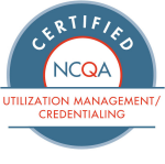 NCQA Certified Utilization Management/Credentialing